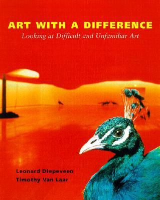 Art With a Difference Looking at Difficult and Unfamiliar Art
