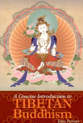 Concise Introduction to Tibetan Buddhism