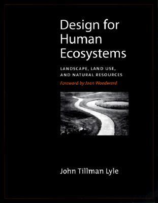 Design for Human Ecosystems Landscape, Land Use, and Natural Resources