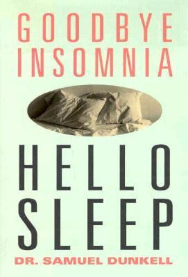 Goodbye Insomnia, Hello Sleep