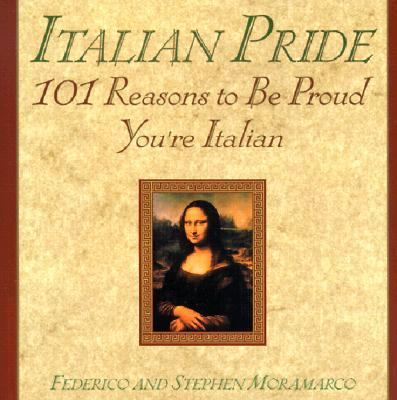 Italian Pride 101 Reasons to Be Proud You're Italian