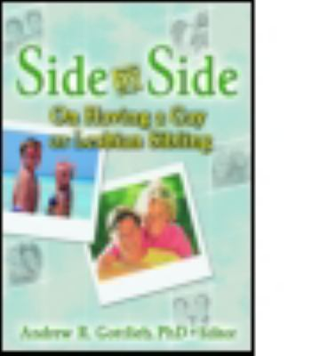 Side by Side On Having a Gay or Lesbian Sibling