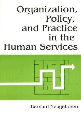 Organization Policy and Practice in Human Services