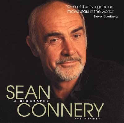 Sean Connery A Biography