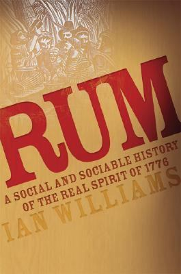 Rum A Social And Sociable History