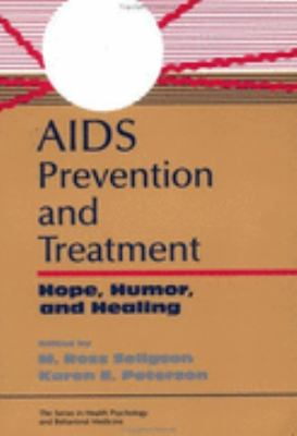 AIDS Prevention and Treatment Hope, Humor and Healing