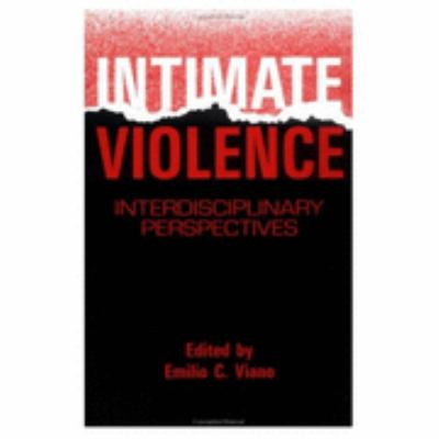 Intimate Violence Interdisciplinary Perspectives