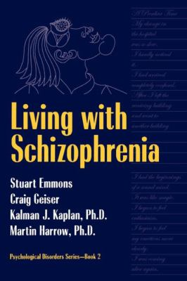 Living With Schizophrenia