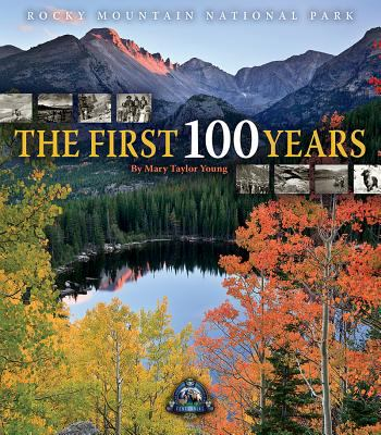 Rocky Mountain National Park : The First 100 Years