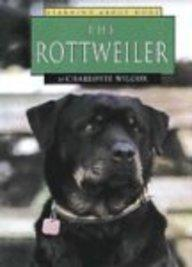The Rottweiler (Learning about Dogs)