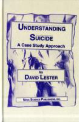Understanding Suicide A Case Study Approach