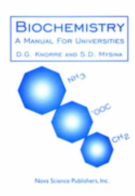 Biochemistry A Manual for Universities