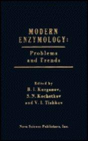 Modern Enzymology: Problems and Trends