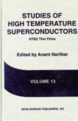 Studies of High Temperature Superconductors Advances in Research and Applications