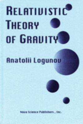 Relativistic Theory of Gravity