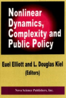 Nonlinear Dynamics, Complexity and Public Policy