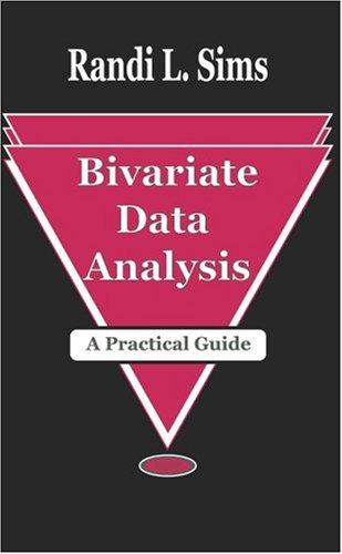 Bivariate Data Analysis: A Practical Guide
