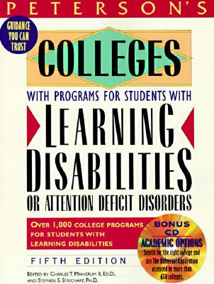 Peterson's Colleges With Programs for Students With Learning Disabilities or Attention Deficit Disorders