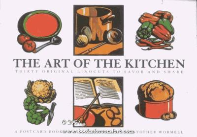 The Art of the Kitchen/Thirty Original Linocuts to Savor and Share/Postcard Book: Thirty Original Woodcuts to Savor and Share