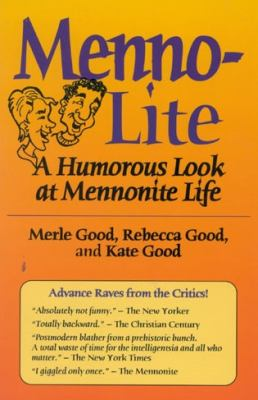 Menno-Lite A Humorous Look at Mennonite Life