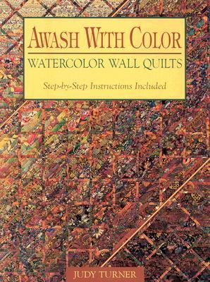 Awash With Color Watercolor Wall Quilts