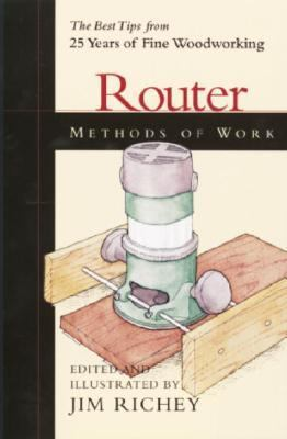 Router Methods of Work  The Best Tips from 25 Years from Fine Woodworking