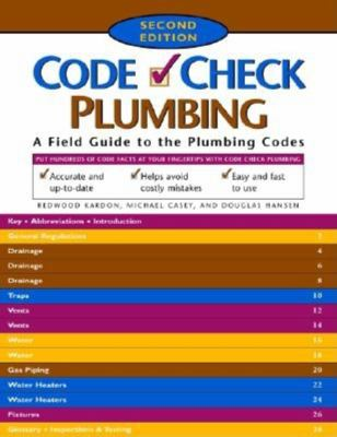 Code Check Plumbing A Field Guide to the Plumbing Codes