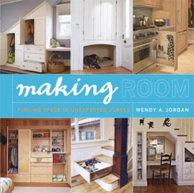 Making Room Finding Extra Space in Unexpected Places