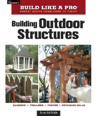 Building Outdoor Structures
