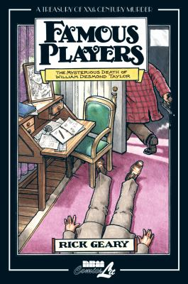 Famous Players: Mysterious Death Of William Desmond Taylor (Treasury of Victorian Murder (Graphic Novels))