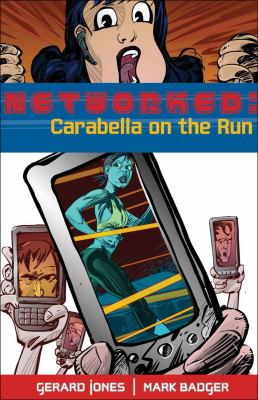 Networked : Carbella on the Run