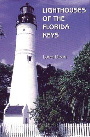 Lighthouses of the Florida Keys