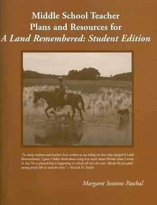 Middle School Teacher Plans And Resources for a Land Remembered