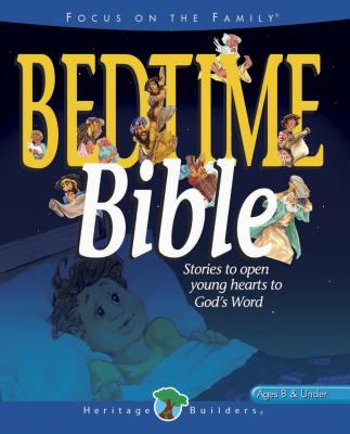 Bedtime Bible Stories to Open Young Hearts to God's Word