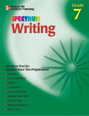 Spectrum Writing, Grade 7 (McGraw-Hill Learning Materials Spectrum)