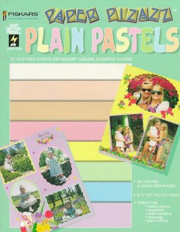Plain Pastels: 32 Acid-Free Sheets for Memory Albums, Stamping & More! (Paper Pizazz)