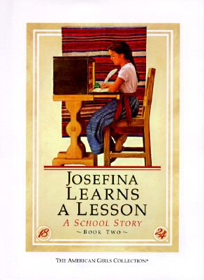 Josefina Learns a Lesson A School Story