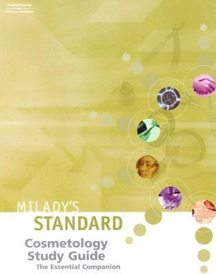 Milady's Standard Cosmetology The Essential Companion