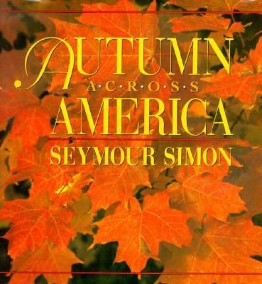 Autumn across America - Seymour Simon - Hardcover