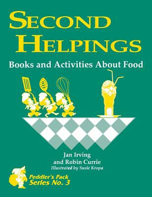 Second Helpings Books and Activities About Food