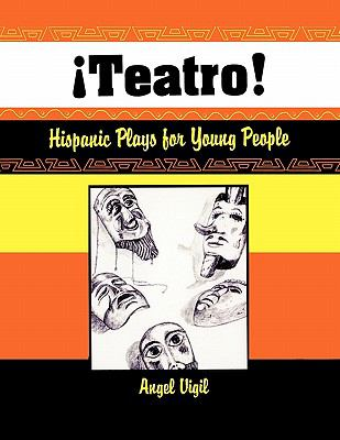 Teatro Hispanic Plays for Young People