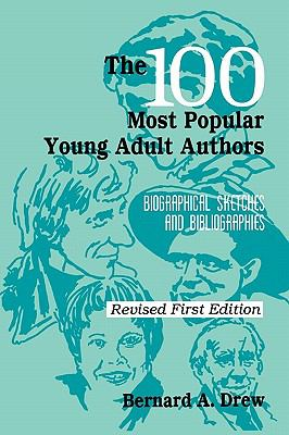 100 Most Popular Young Adult Authors Biographical Sketches and Bibliographies
