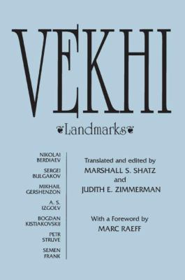 Vekhi Landmarks A Collection of Articles About the Russian Intelligentsia