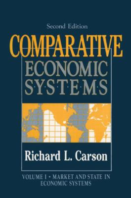 Comparative Economic Systems Market and State in Economic Systems