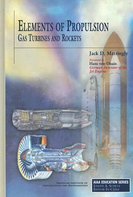 Elements of Propulsion Gas Turbines And Rockets