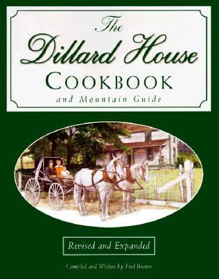 Dillard House Cookbook and Mountain Guide