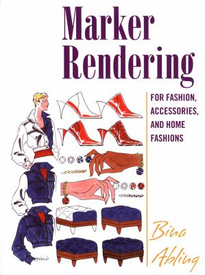 Marker Rendering For Fashion, Accessories, And Home Fashions