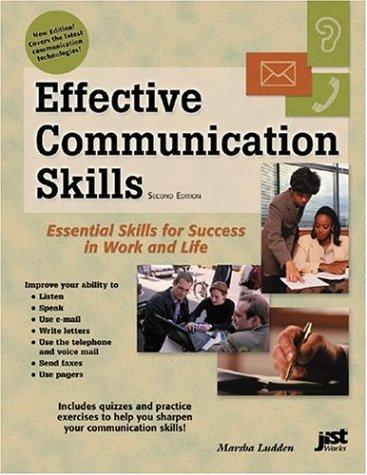 Effective Communication Skills: Essential Skills for Success in Work and Life 2nd Edition