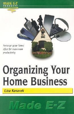 Organizing Your Home Business