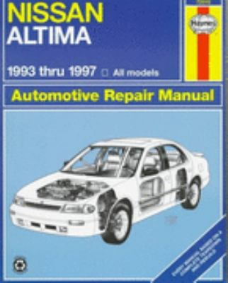 Nissan Altima Automotive Repair Manual Models Covered  All Nissan Altima Models 1993 Through 1997